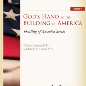 God's Hand in the Building of America – Study Guide
