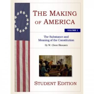 The Making of America – Student Edition