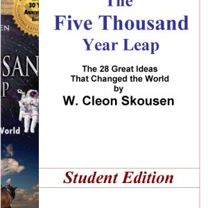 The 5,000 Year Leap (Study Guide)